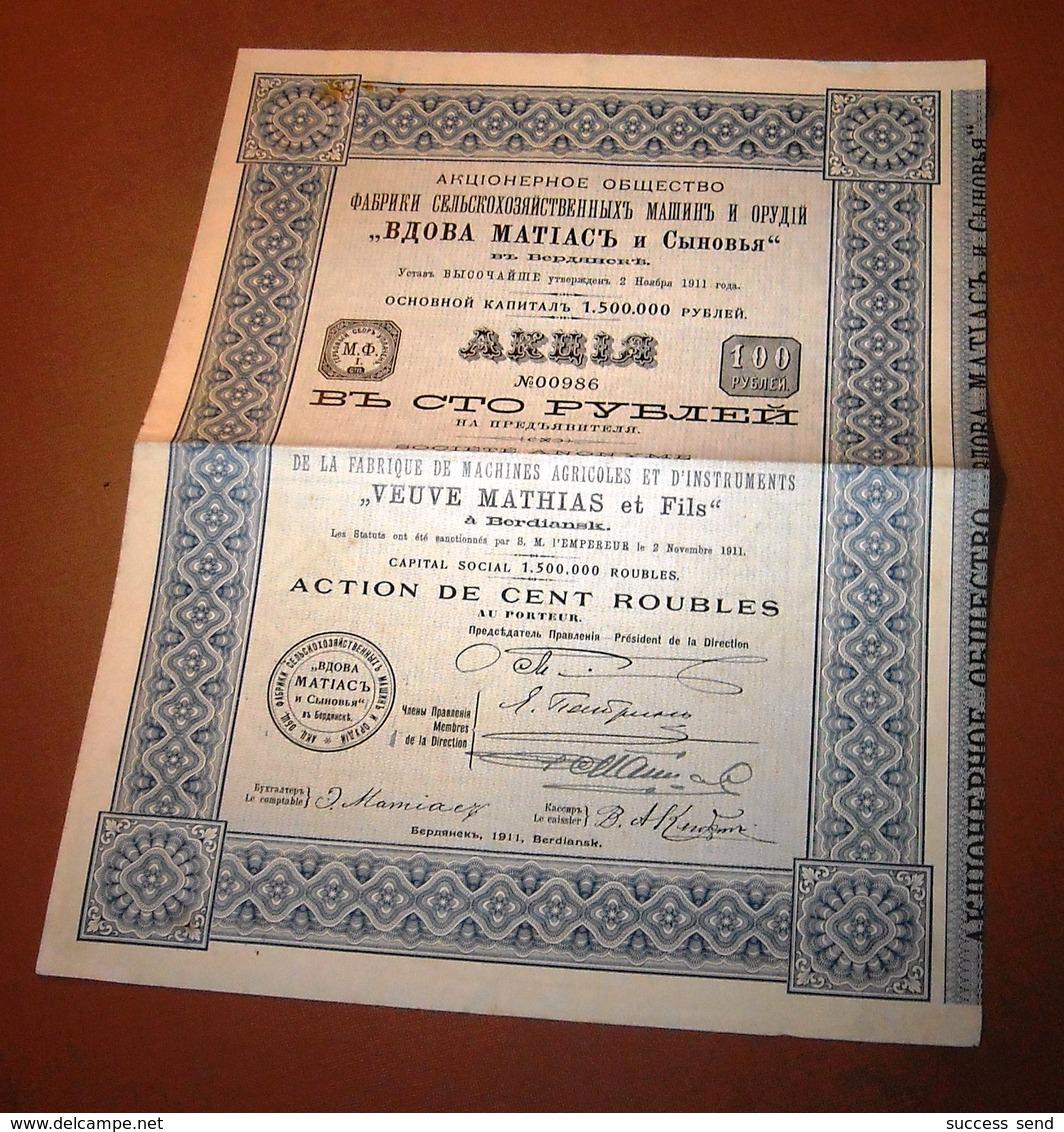 "ACTION RUSSE 100 ROUBLES 1911, ""VEUVE MATHIAS Machines Agricoles"" BERDIANSK Ukraine. - Russie"