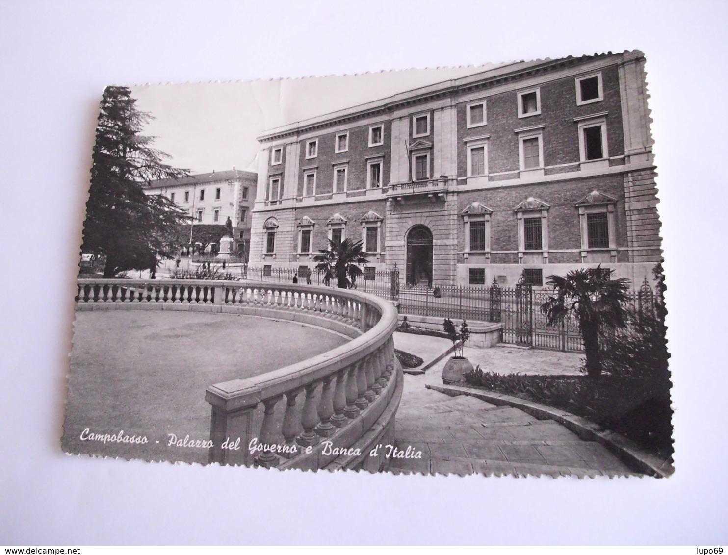 Campobasso - Palazzo Del Governo E Banca D'Italia - Campobasso