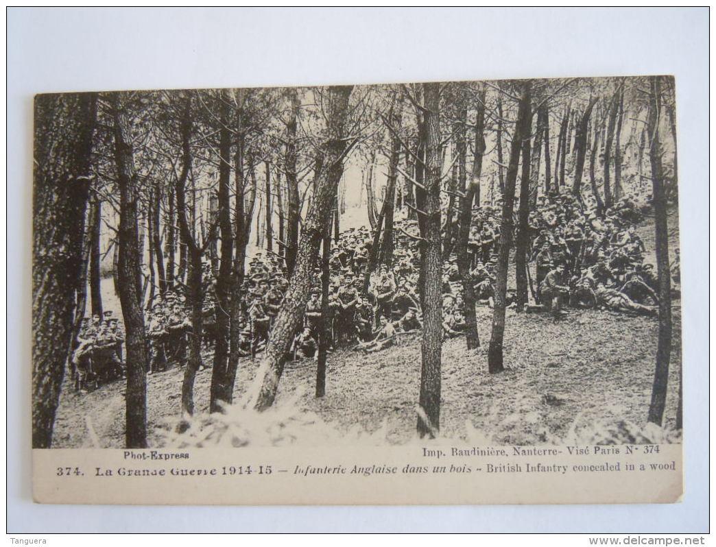 374 La Grande Guerre 1914-15 Infanterie Anglaise Dans Un Bois  British Infantry  Circulée Postes Militaire Belges - Weltkrieg 1914-18