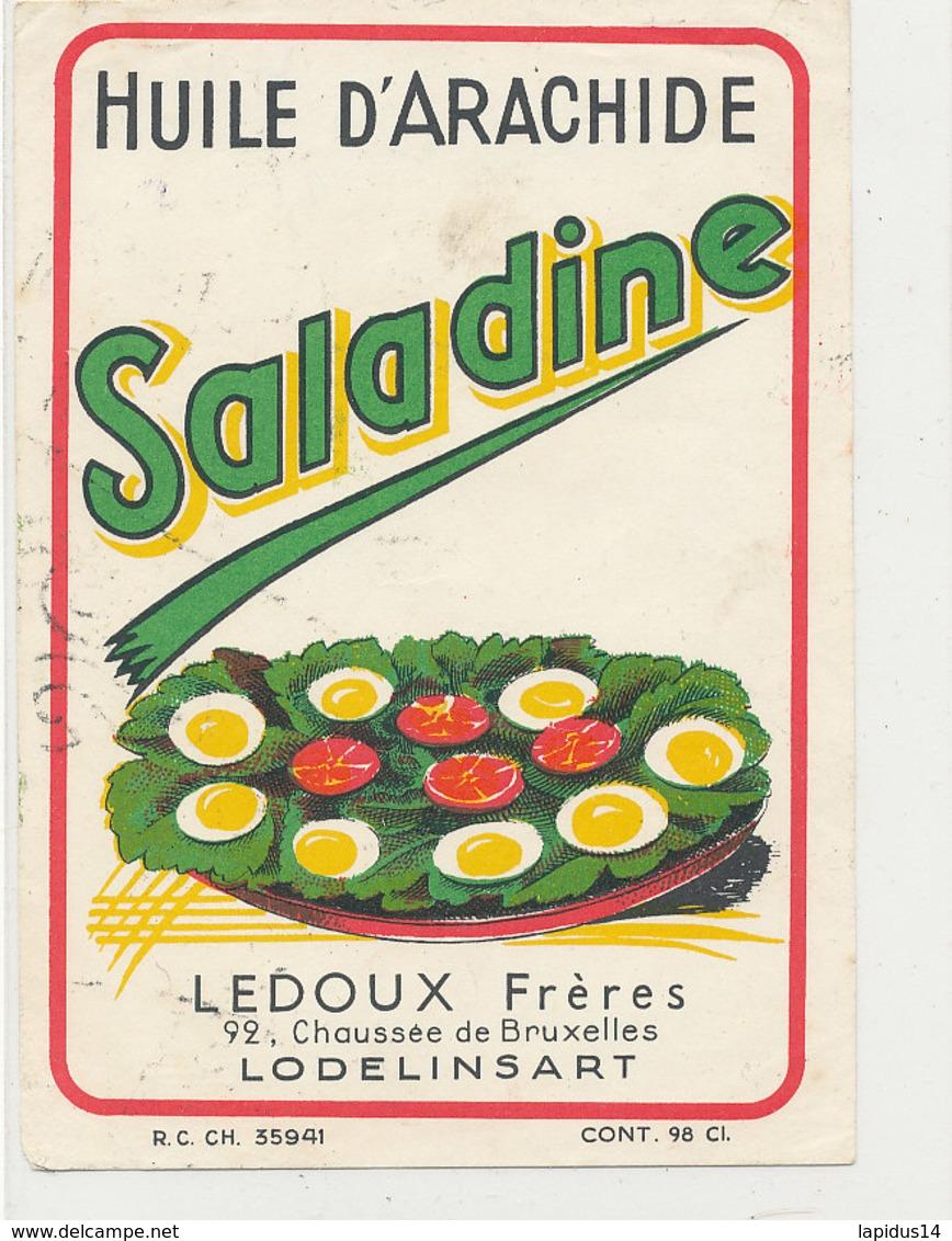 H 06 - ETIQUETTE  HUILE D'ARACHIDE   SALADINE  LEDOUX FRERES  LODELINSART - Labels