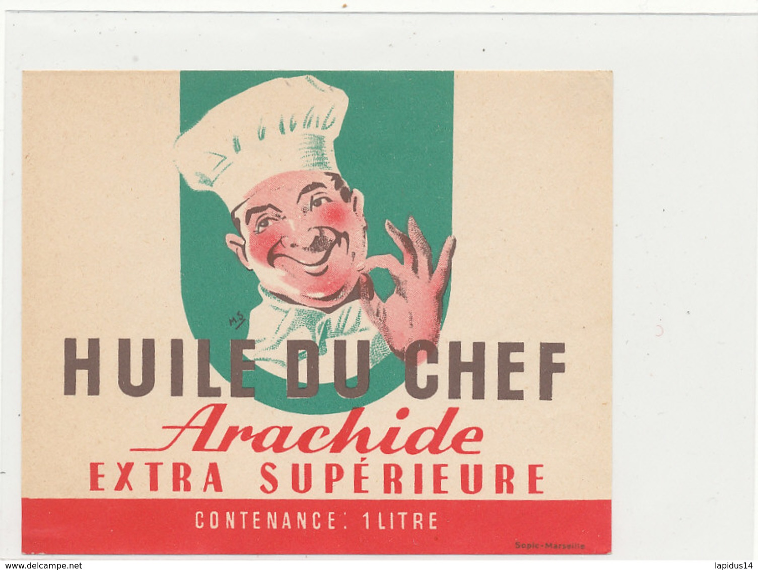 H 11 - ETIQUETTE  HUILE D'ARACHIDE    DU CHEF - Labels
