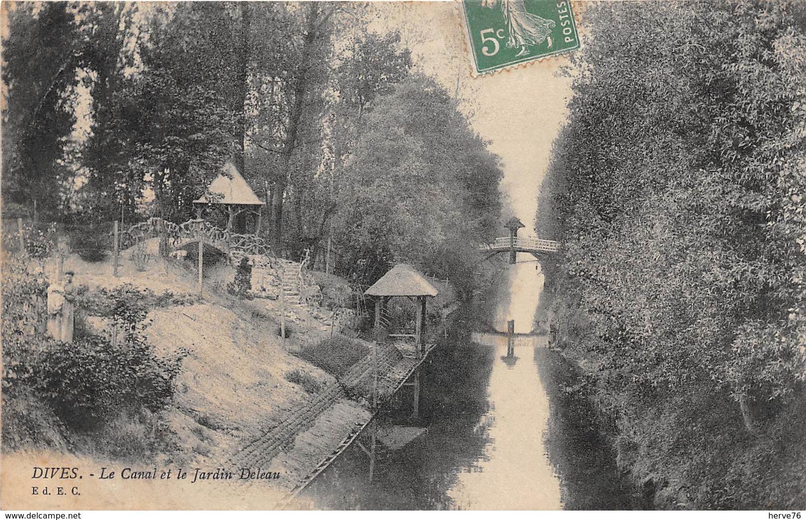 DIVES - Le Canal Et Le Jardin Deleau - Dives