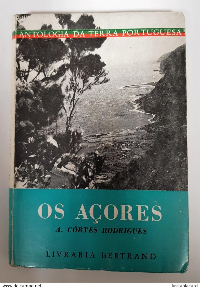 AÇORES - MONOGRAFIAS -  «Os Açores»  (Autor: A. Côrtes Rodrigues ) - Livres, BD, Revues