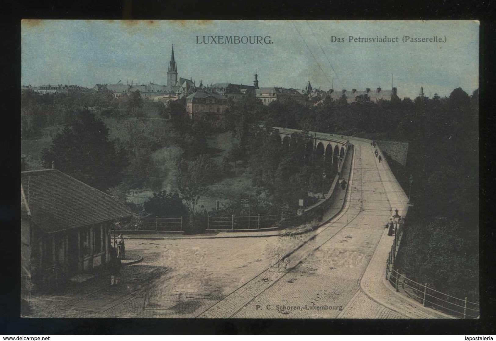 Luxemburgo. *Das Petrusviaduct* Ed. P. C. Schoren. Nueva. - Luxemburgo - Ciudad