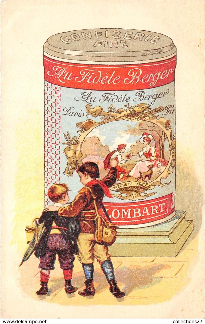LOMBARD- CONFISERIE FINE- AU FIDELE BERGER - Publicité