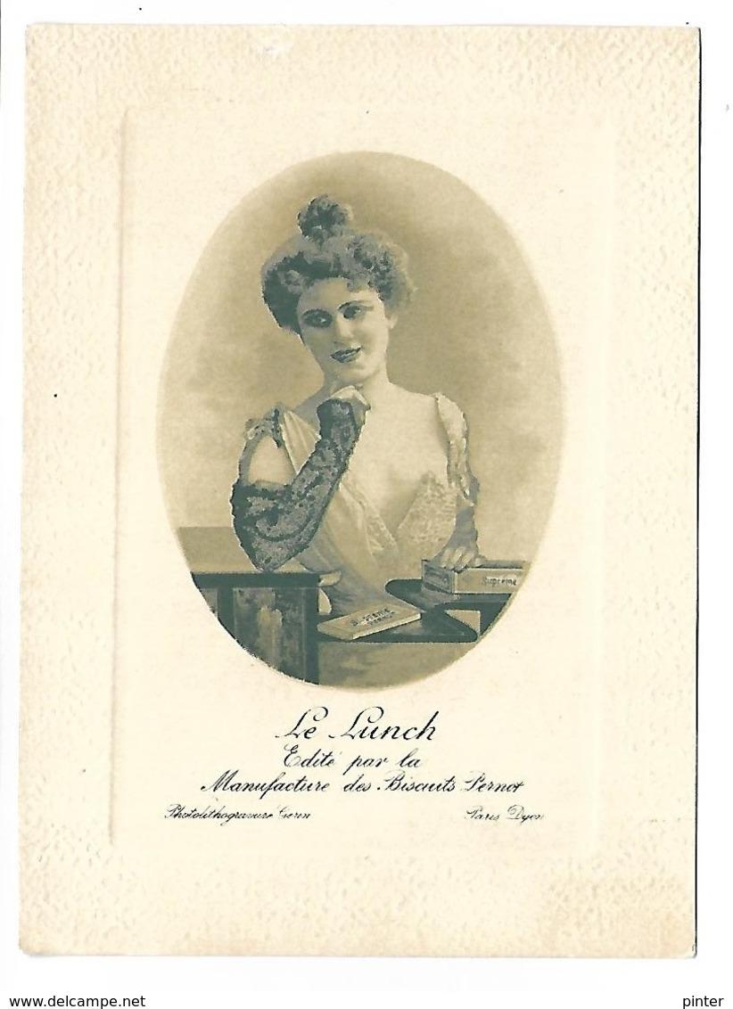 BISCUITS PERNOT - Le Lunch - édité Par La Manufacture Des Biscuits Pernot - Femme - Format 9.5 X 13 Cm - Werbepostkarten