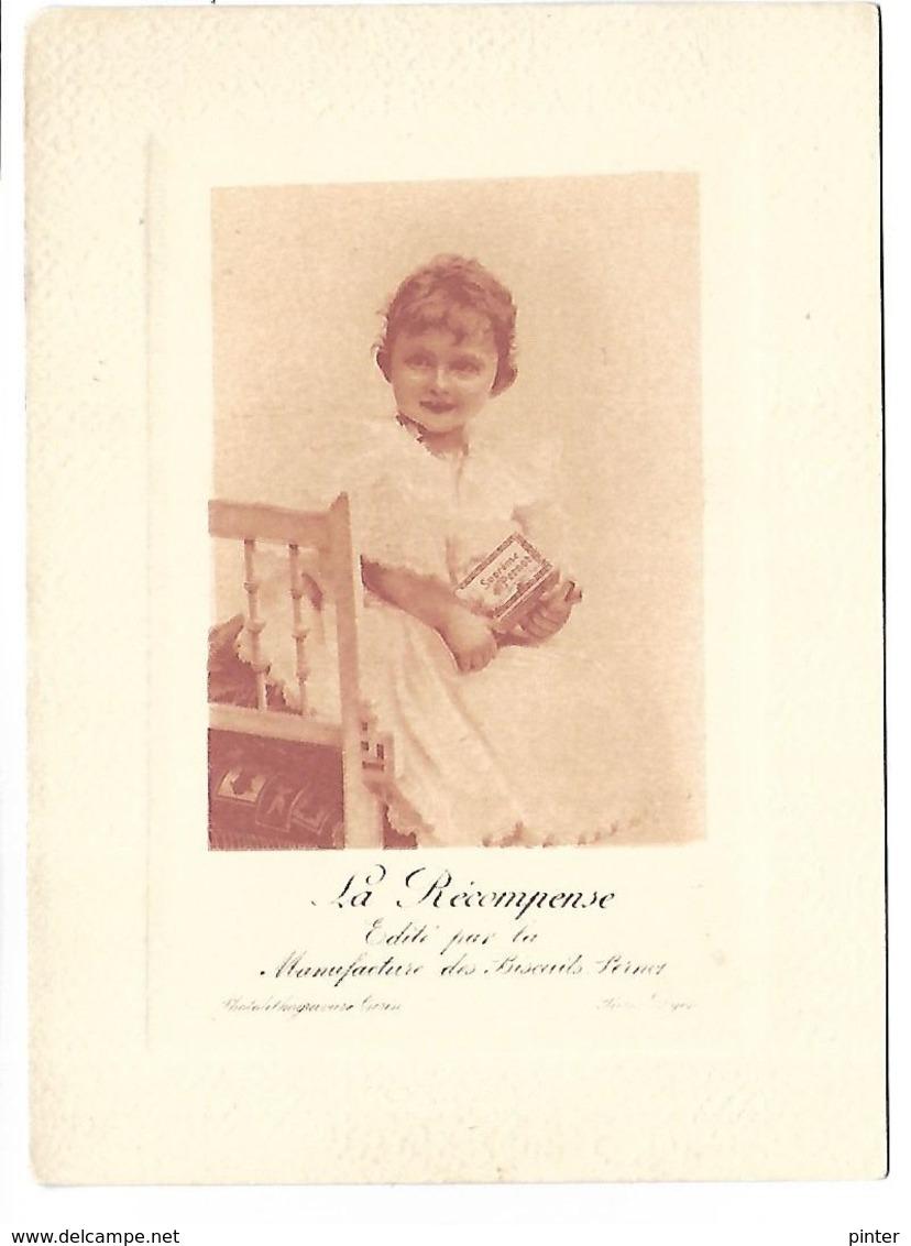 BISCUITS PERNOT - La Récompense - édité Par La Manufacture Des Biscuits Pernot - Enfant - Format 9.5 X 13 Cm - Werbepostkarten