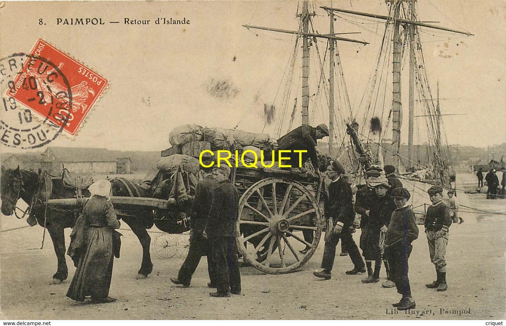 22 Paimpol, Retour D'Islande, Superbe Plan D'une Charrette En Chargement, Belle Carte Affranchie 1910 - Paimpol