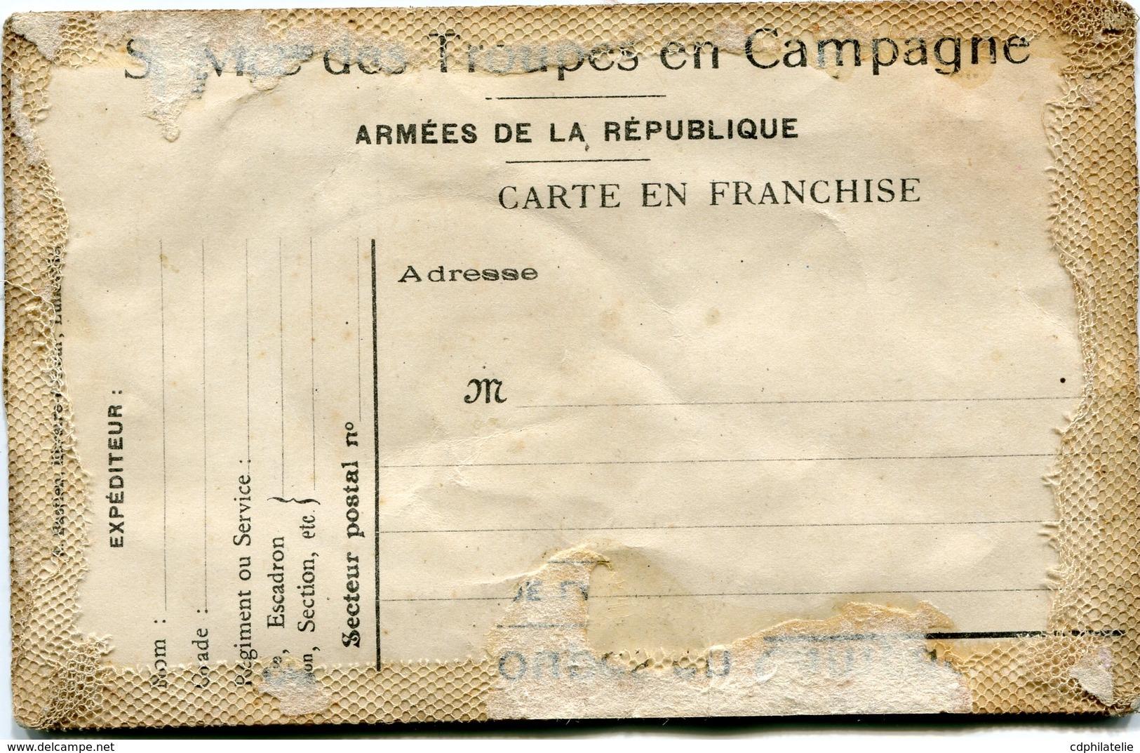 """FRANCE CARTE EN FRANCHISE """"SERVICE DES TROUPES EN CAMPAGNE"""" NEUVE RECOUVERTE D'UNE BRODERIE AVEC DATE 1918 - Marcophilie (Lettres)"""