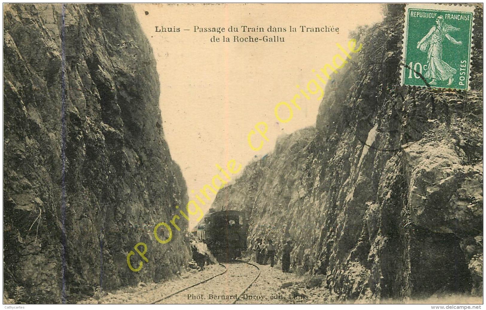 01.  LHUIS .  Passage Du Train Dans La Tranchée De La Roche Gallu . - Autres Communes