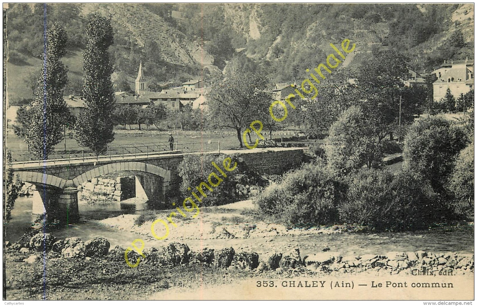 01.  CHALEY .  Le Pont Commun . - Other Municipalities