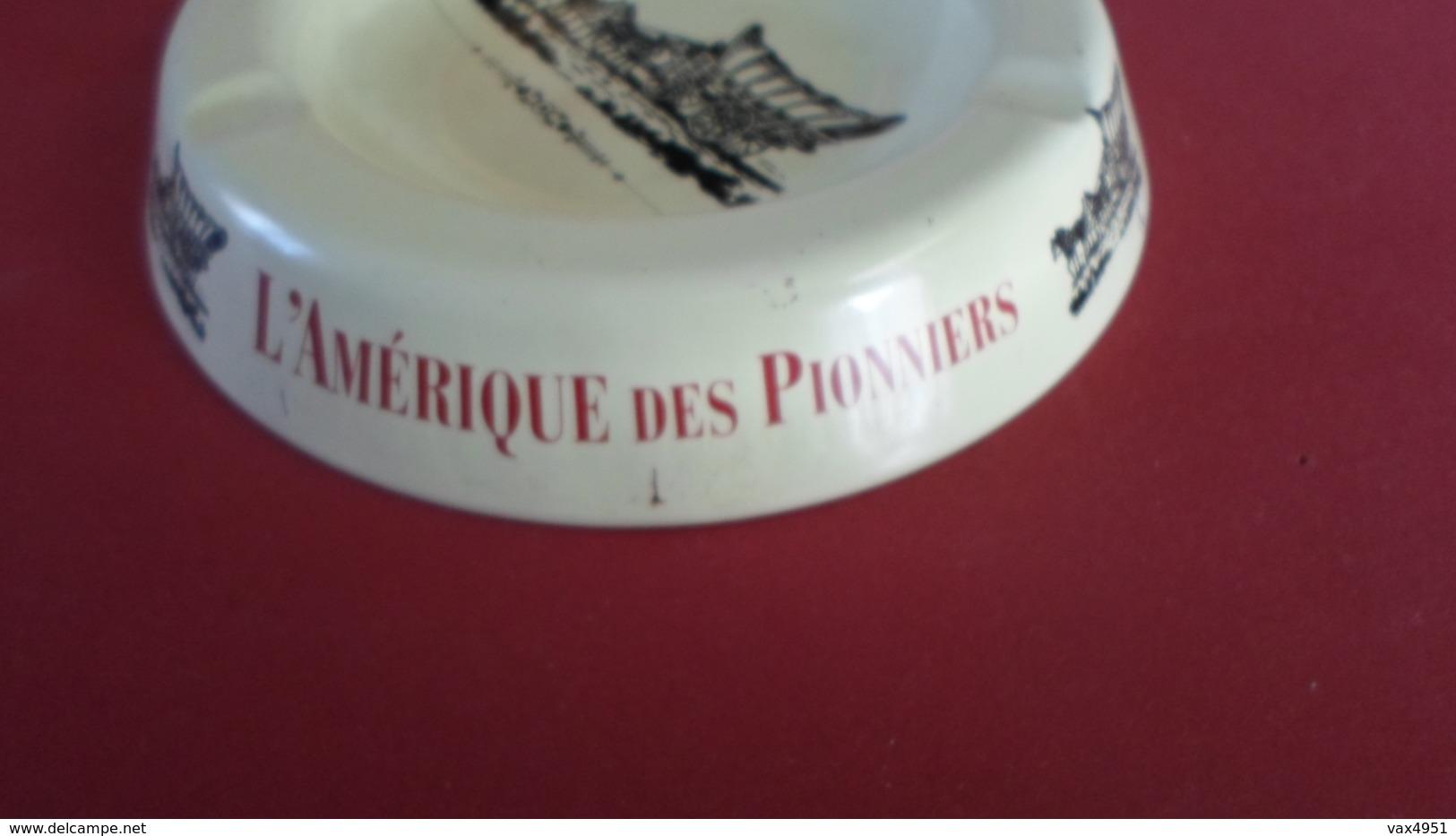 CENDRIER  L AMERIQUE DES PIONNIERS   ****   A  SAISIR ***** - Asbakken