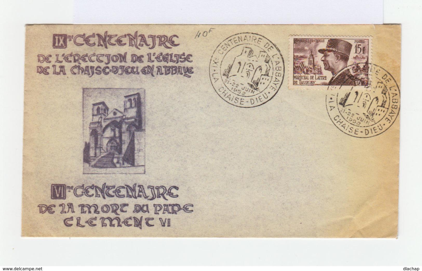 Enveloppe Commémorative: IXè Centenaire De L'érection De L'église De La Chaise Dieu En Abbaye. Cahet Temp. 1952. (795) - Histoire