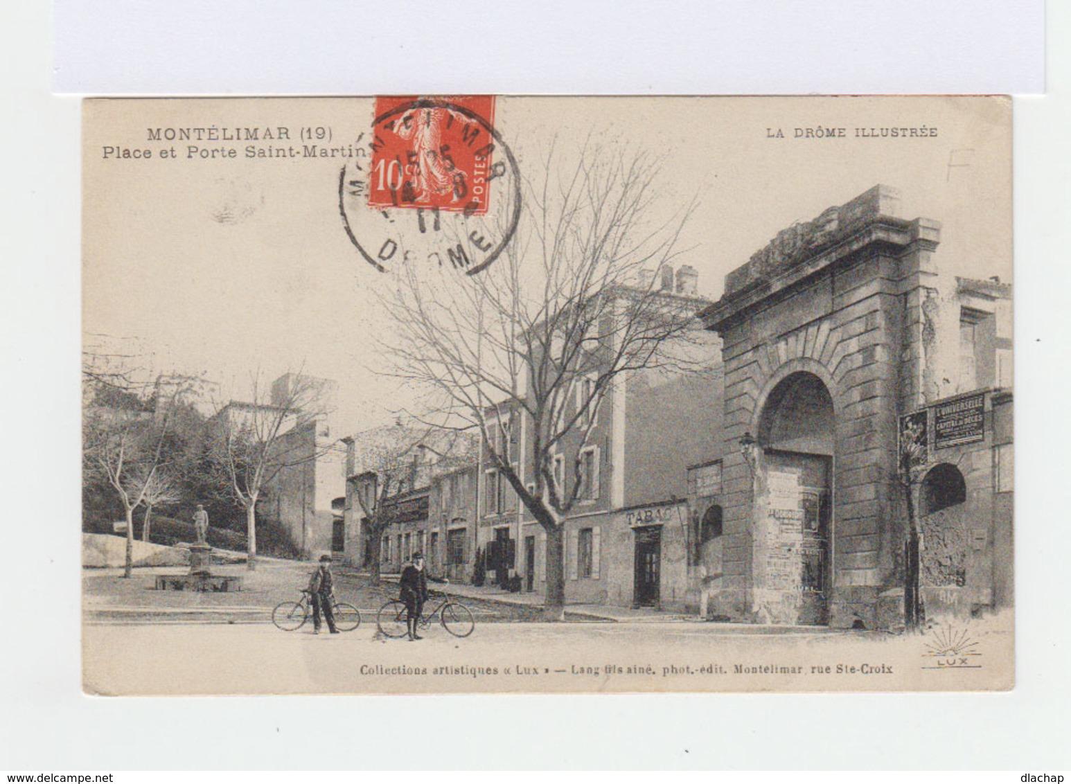Montélimar. Place Et Porte Saint Martin. La Drôme Illustrée. Bicyclettes. Tabac. (3148) - Montelimar
