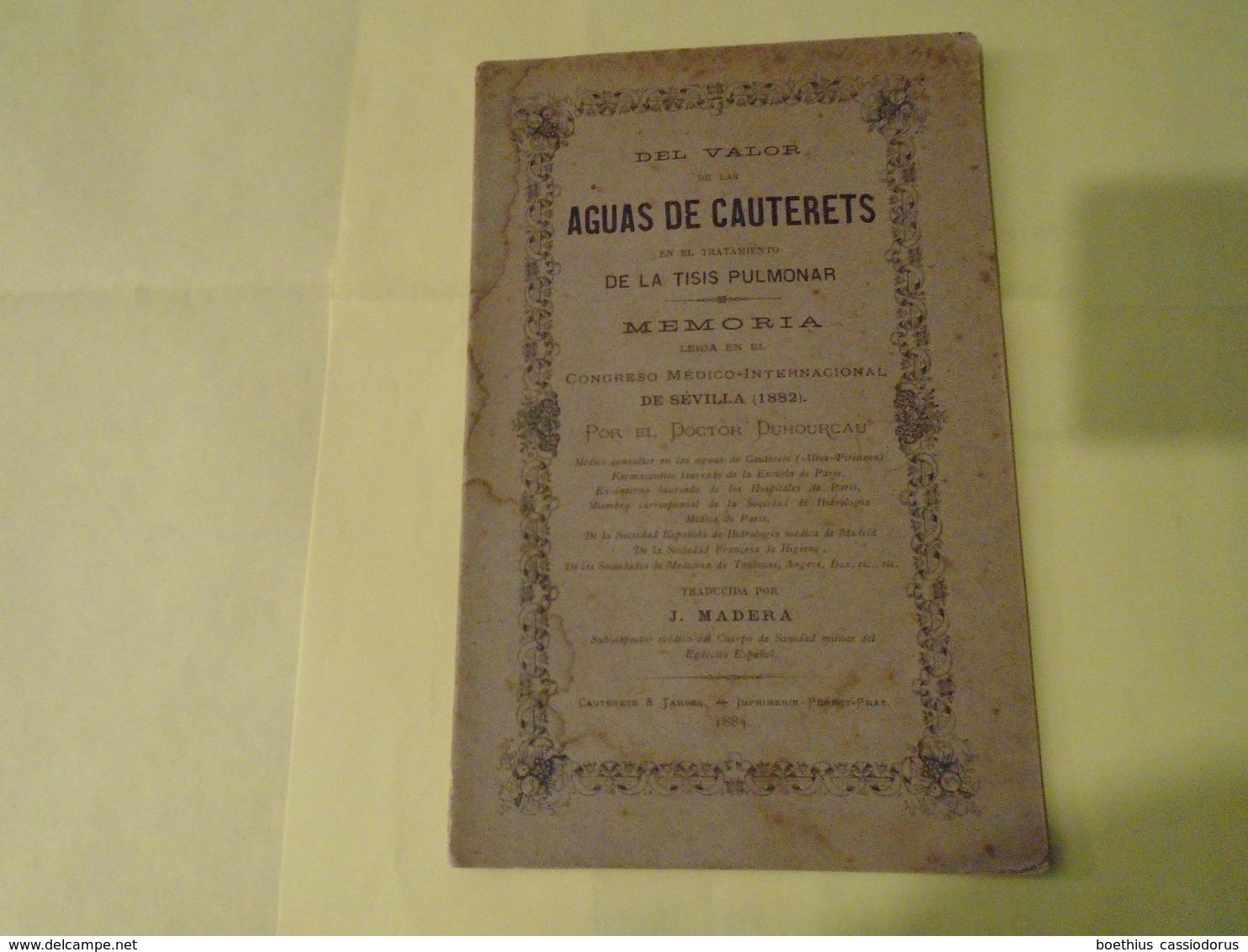 Pirineos Pyrénées : VALOR DE LAS AGUAS DE CAUTERETS EN EL TRATAMIENTO DE LA TISIS PULMONAR 1883 Dr DUHOURCAU - Ontwikkeling