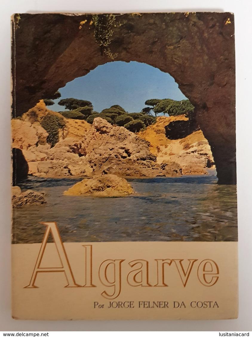 ALGARVE - MONOGRAFIAS- ( Autor: Jorge Felner Da Costa - 1965) - Livres, BD, Revues
