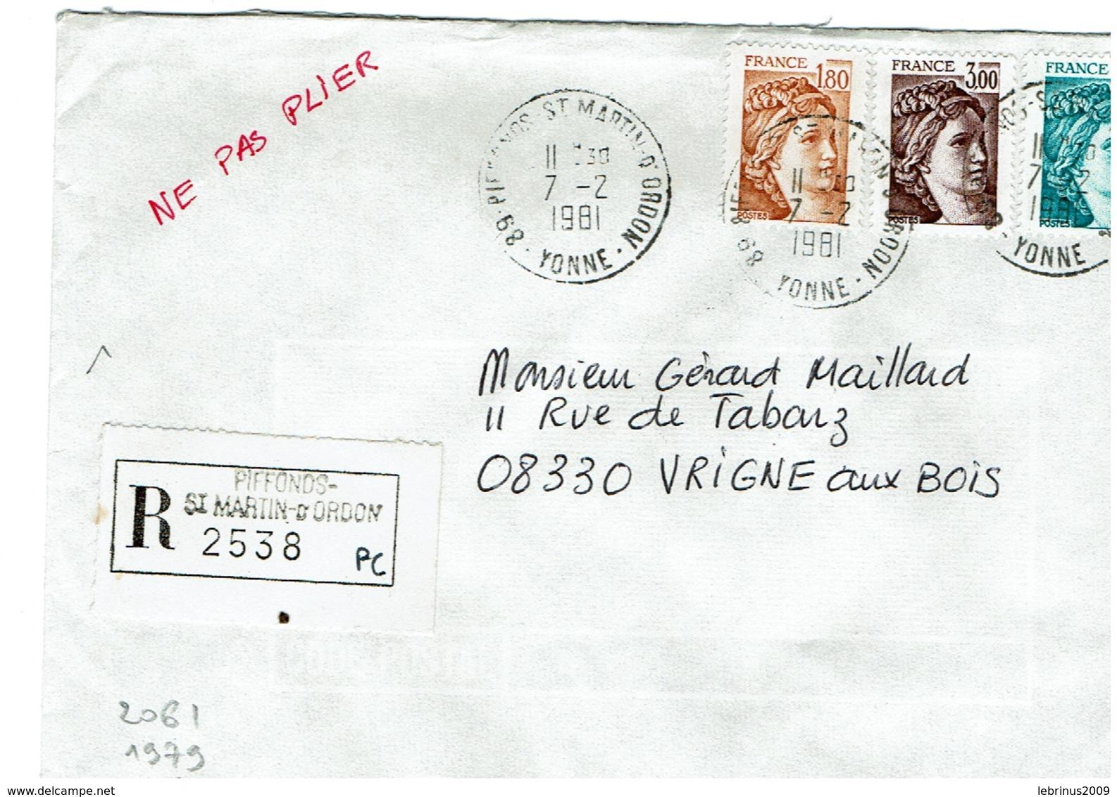 Sabine De GANDON '- N° 2061-1979-2123 Sur Lettre Recommandée De PIFFONDS-St MARTIN D'ORDON Du 7/2/1981 - 1961-....
