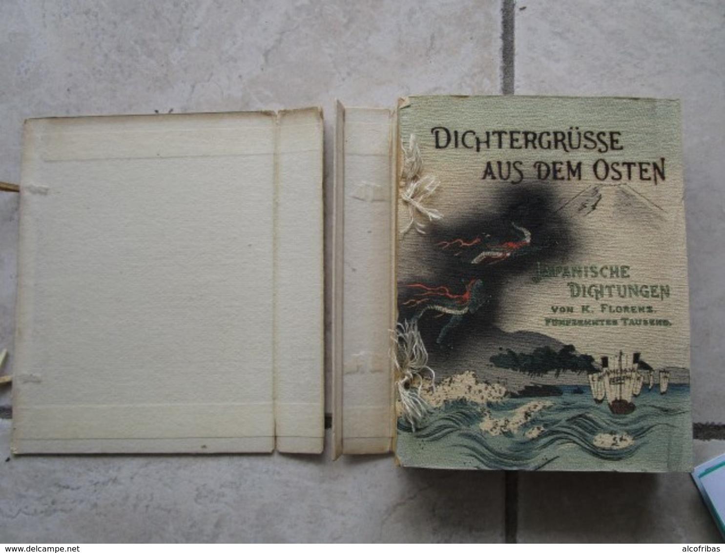Dichtergrusse Aus Dem Osten Japanische Dichtung K. Florenz Amelang Leipzig - Livres, BD, Revues
