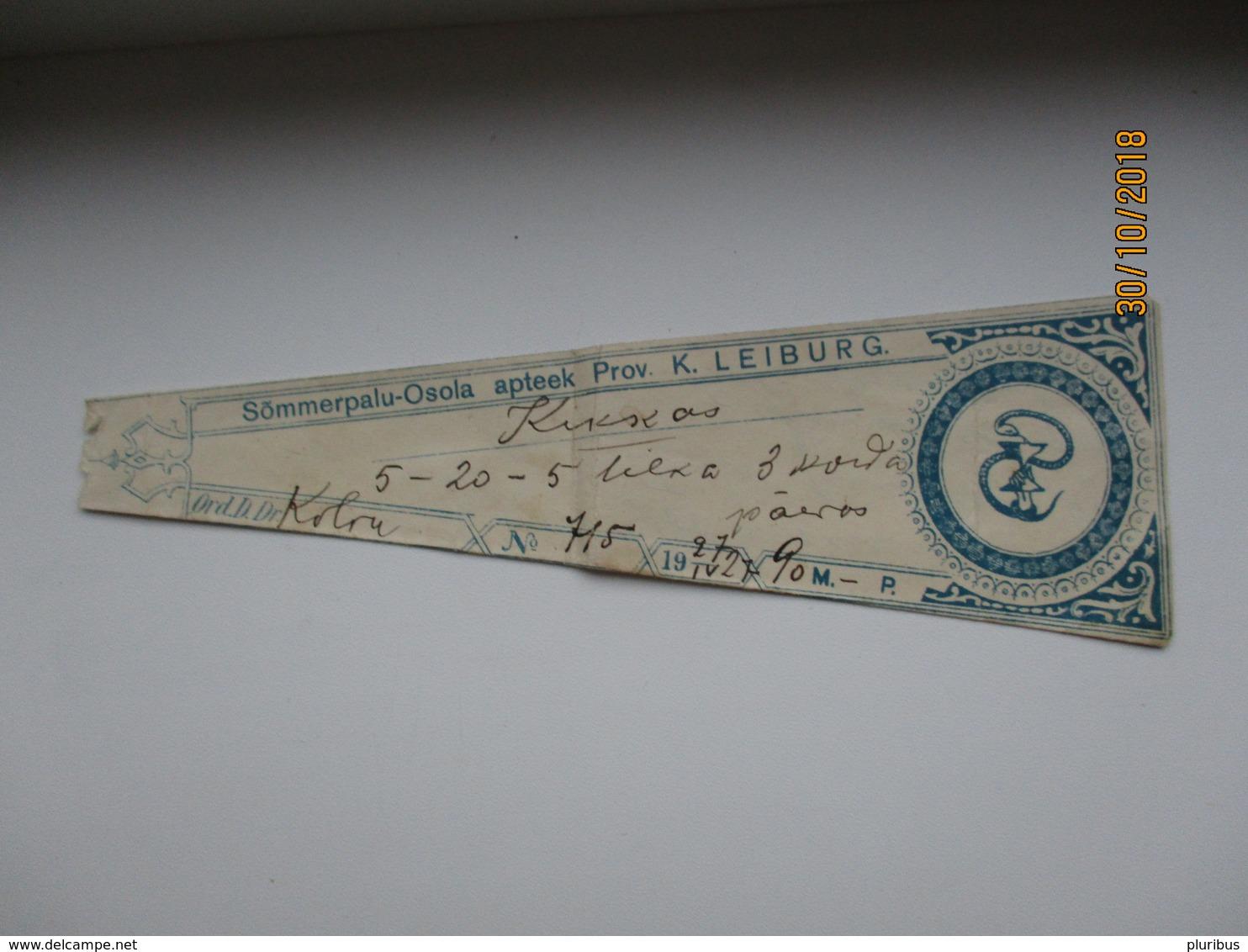 1927 ESTONIA   SÕMERPALU - OSULA  PHARMACY DRUG  LABEL   , K. LEIBURG  , 0 - Vecchi Documenti