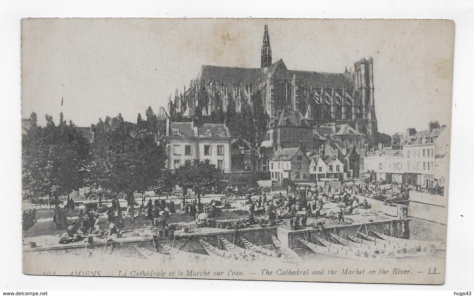 (RECTO / VERSO) AMIENS - LA CATHEDRALE ET LE MARCHE SUR L' EAU - CARTE RECOUPEE - CPA VOYAGEE - Amiens
