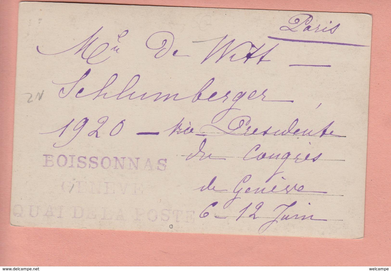 OUDE  POSTKAART ZWITSERLAND - SCHWEIZ - SUISSE - GENEVE - DE WITT - SCHLUMBERGER - CONGRES 1920 GENEVE - GE Genève