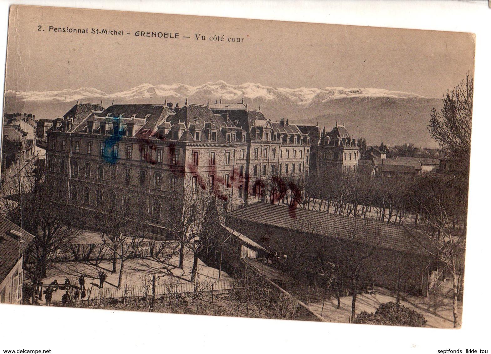 TRES RARE CPA: GRENOBLE Pensionnat St Michel Vue Coté Cour - Grenoble