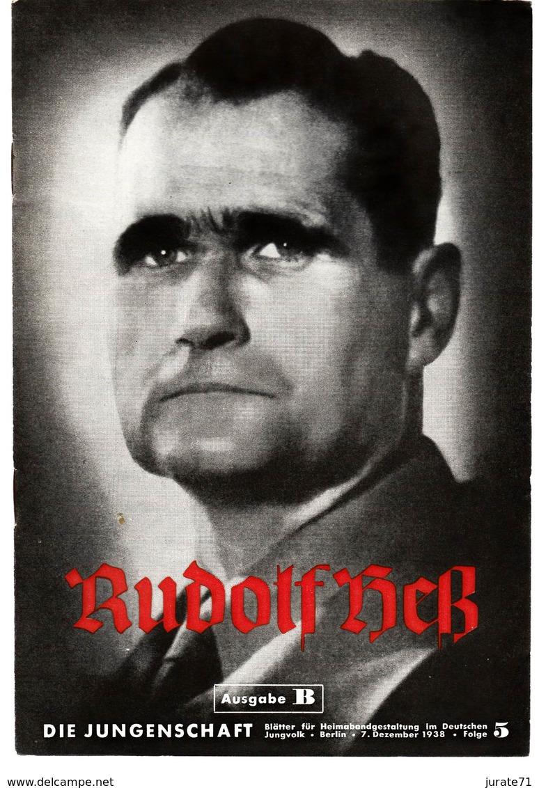 Die Jungenschaft,Folge 5, Ausgabe B, 1938, Magazines For Hitlerjugend,Rudolf Heß,Heimabend Jungvolk, HJ, Pimpf - Loisirs & Collections
