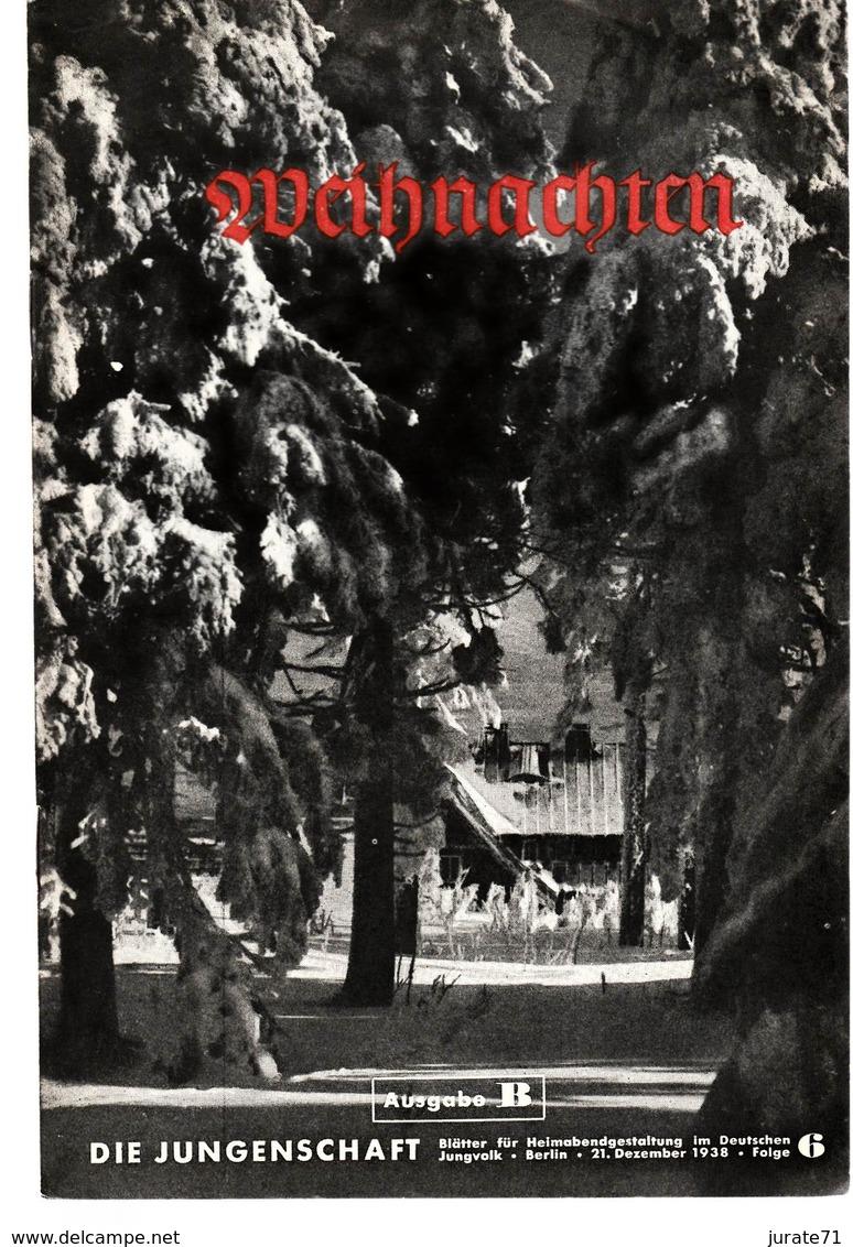 Die Jungenschaft,Folge 6, Ausgabe B, 1938, Magazines For Hitlerjugend,Rudolf Heß,Heimabend Jungvolk, HJ, Pimpf - Hobbies & Collections
