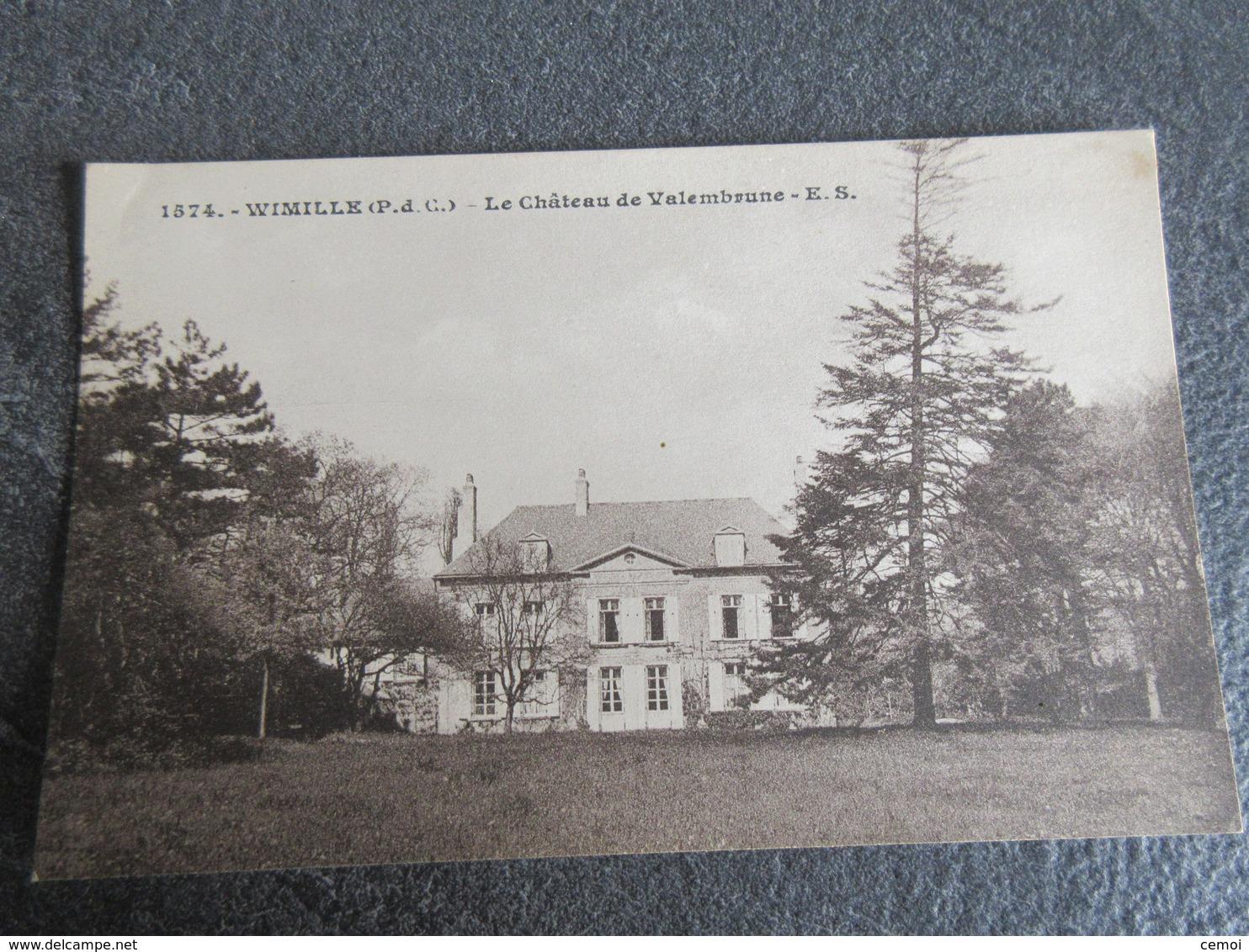 CPA - WIMILLE (62) - Château De Valembrune - Andere Gemeenten
