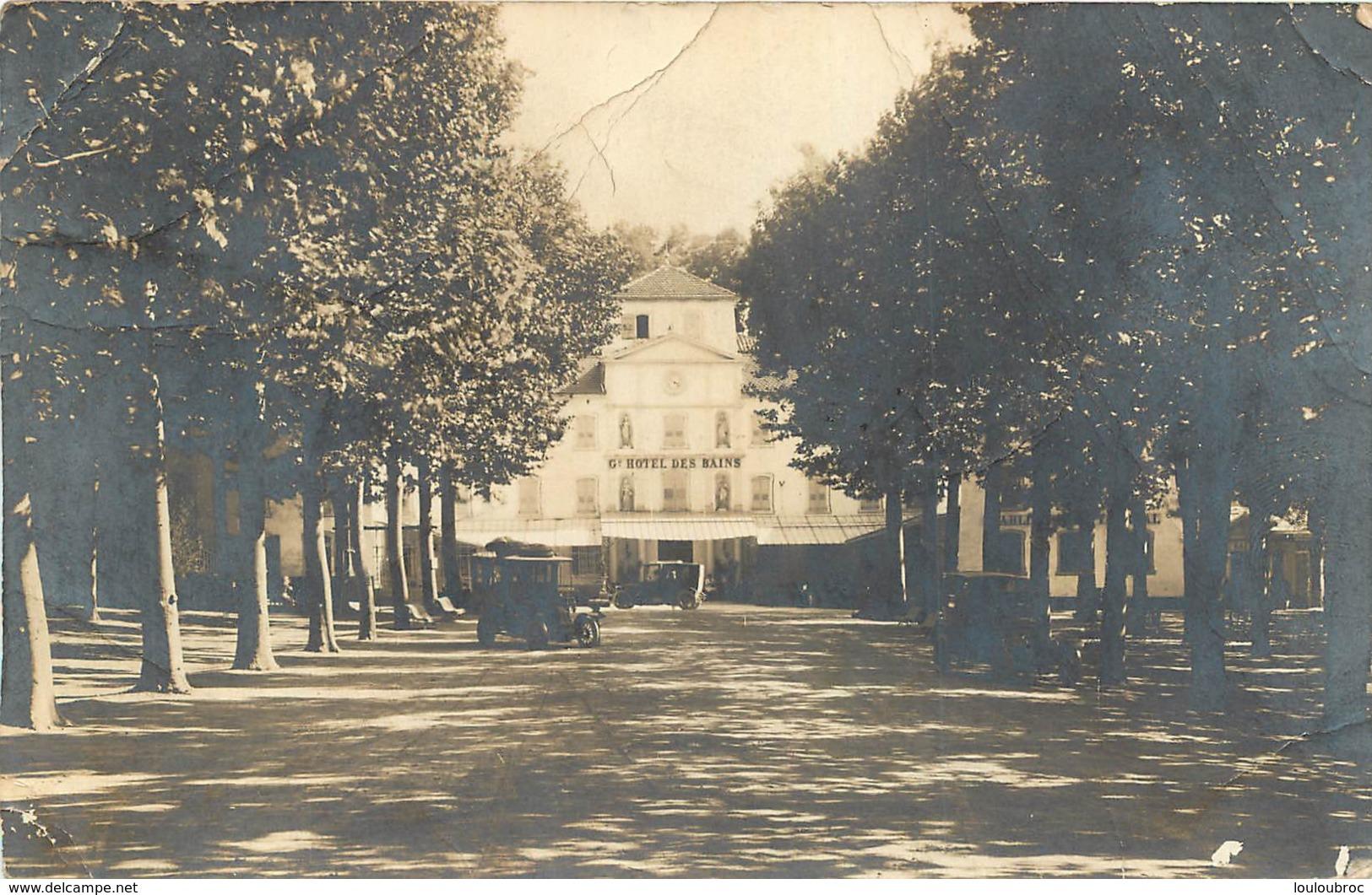 GREOUX LES BAINS CARTE PHOTO GRAND HOTEL DES BAINS - Gréoux-les-Bains