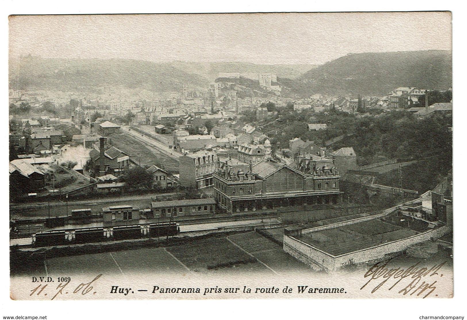 Huy - Panorama Pris Sur La Route De Waremme - Circulée En 1906 - Edit. D.V.D. 1069 - 2 Scans - Hoei