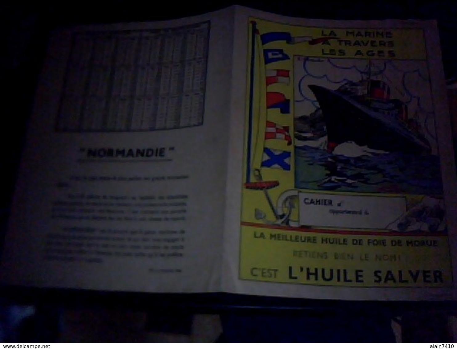 Protege Cahier Huile De  Foie De Morue  Salver La  Marine A  Travers  Les Ages Le Normandie - Buvards, Protège-cahiers Illustrés