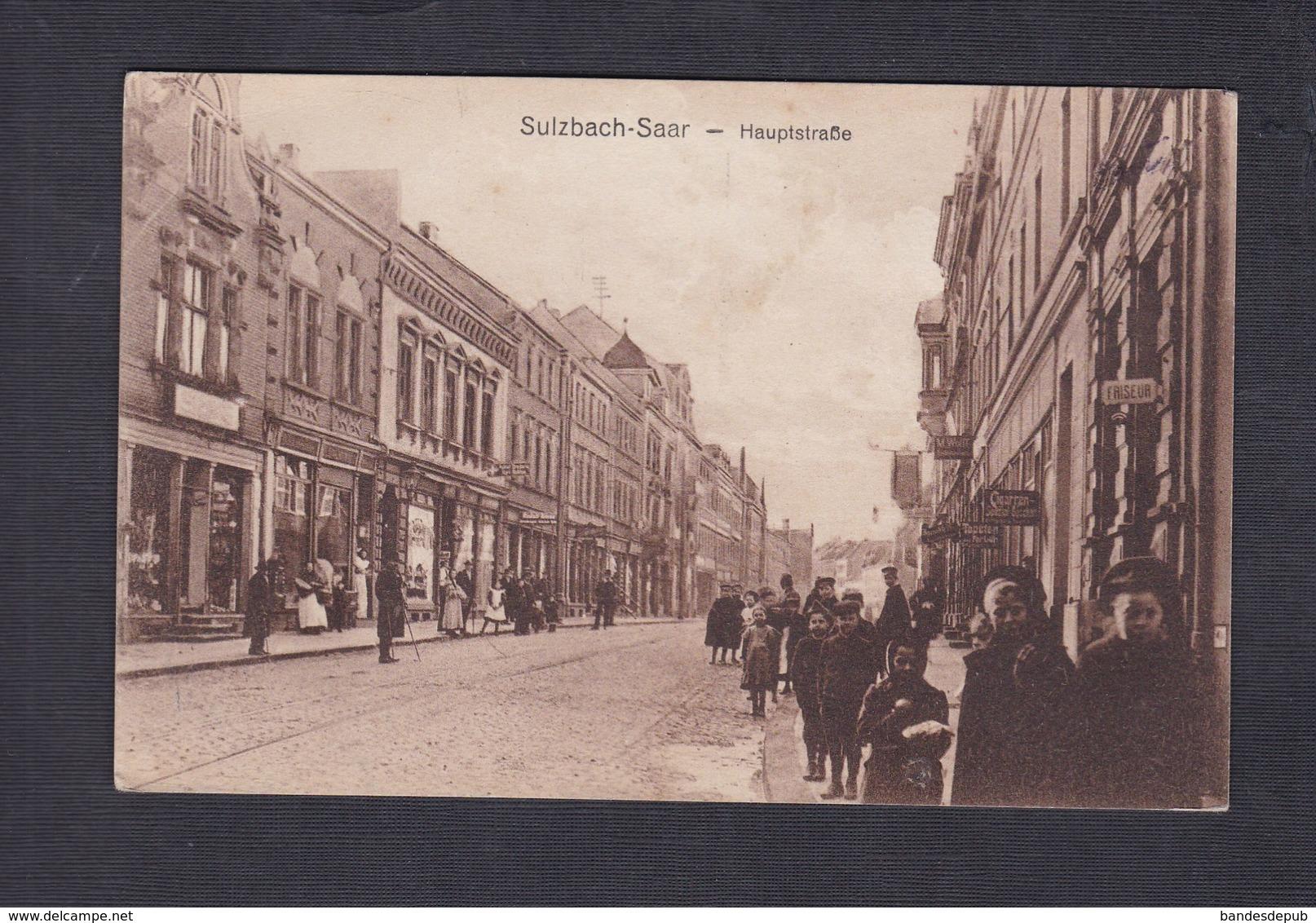 Vente Immediate AK Sulzbach Saar - Hauptstrasse ( Animée Ed. Carl Wildt) - Other