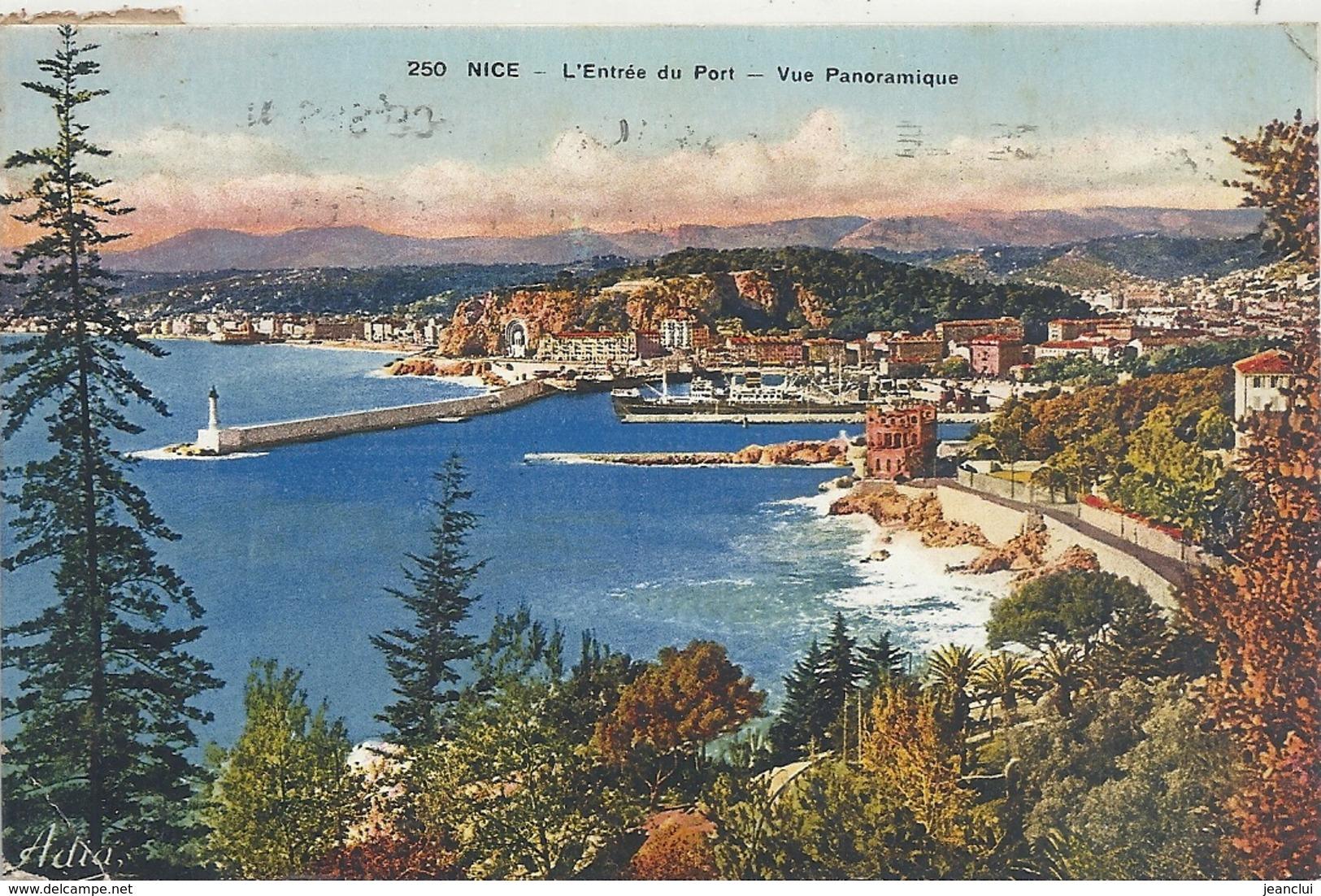 250. NICE . L'ENTREE DU PORT - VUE PANORAMIQUE . JOLI AFFR AU VERSO LE 23 VIII 1934 . 2 SCANES - Transport Maritime - Port