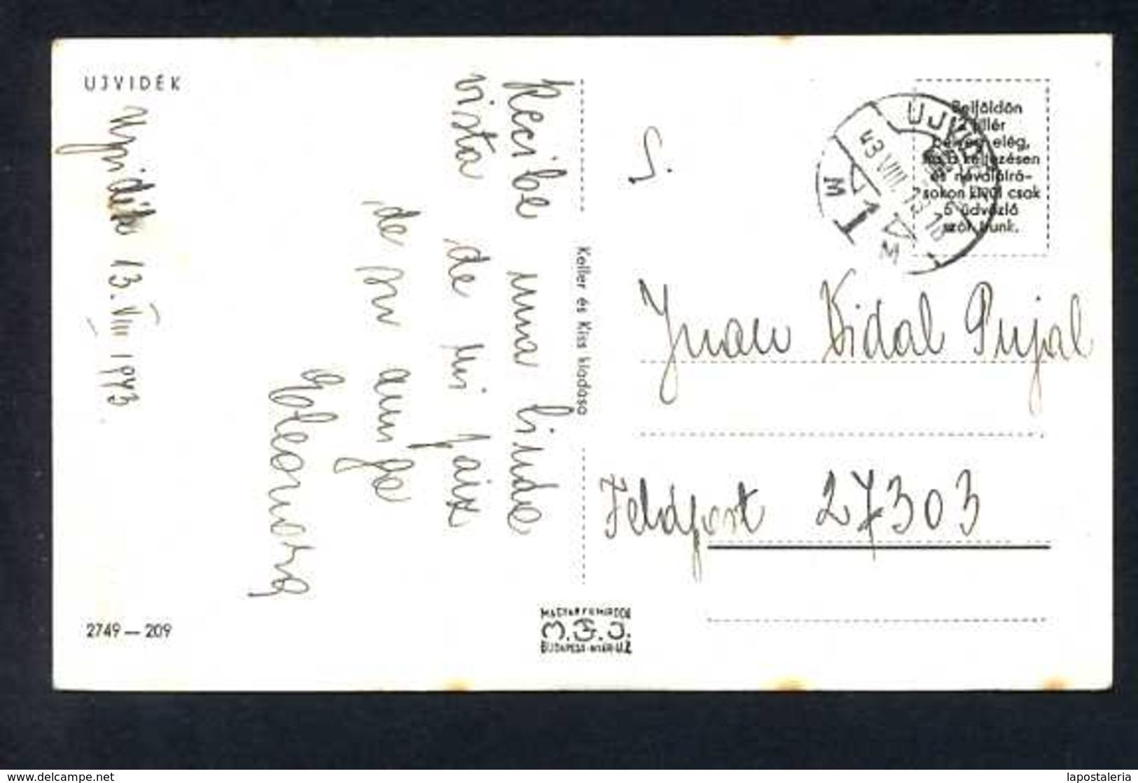 Ujvidék. Ed. M.F.J. Nº 2749-209. Circulada Sin Sello En 1943. - Hungría