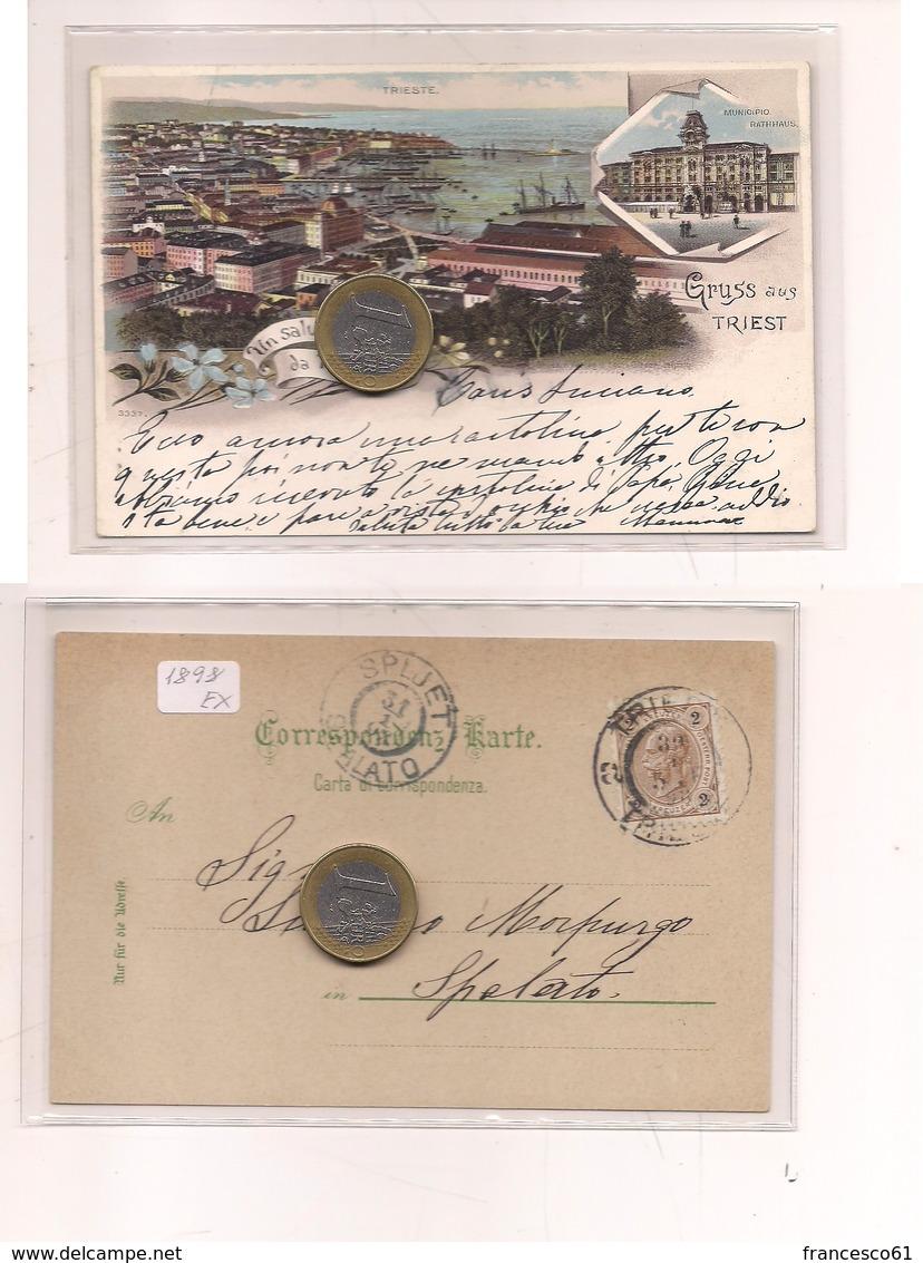 2705) Friuli Venezia Giulia TRIESTE Gruss LITHO 1898 Viaggiata X Spalato Split - Saluti Da.../ Gruss Aus...