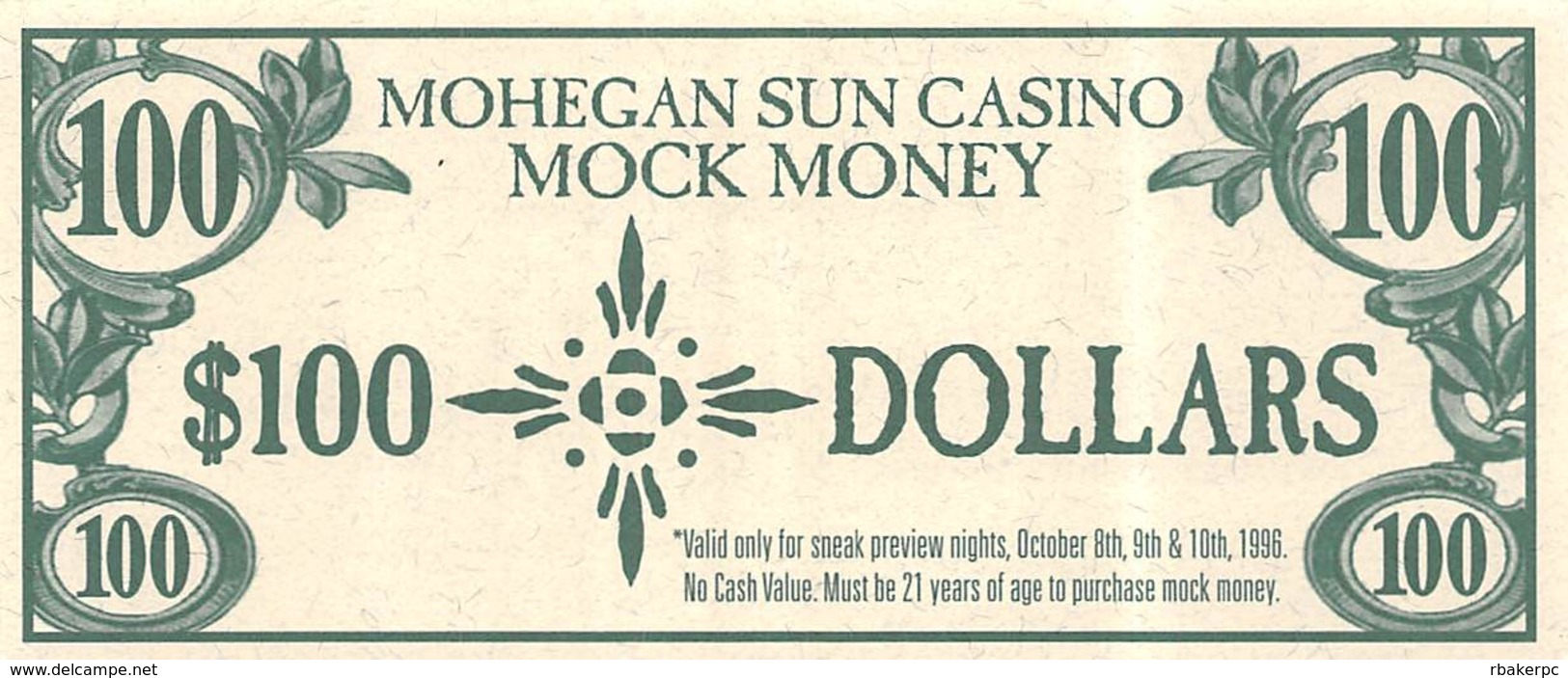 Mohegan Sun Casino - Uncasville, CT USA - $100 Mock Money Bill From Preview Night Oct 8-10, 1996 - Casino Cards