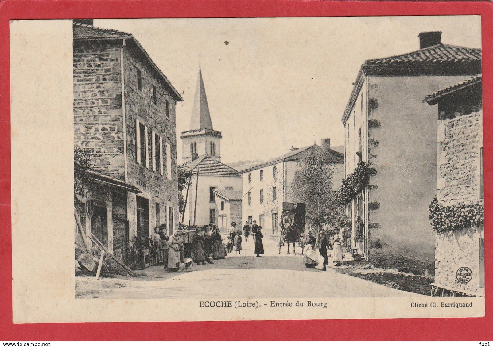 CPA: Loire - Ecoche - Entrée Du Bourg - France