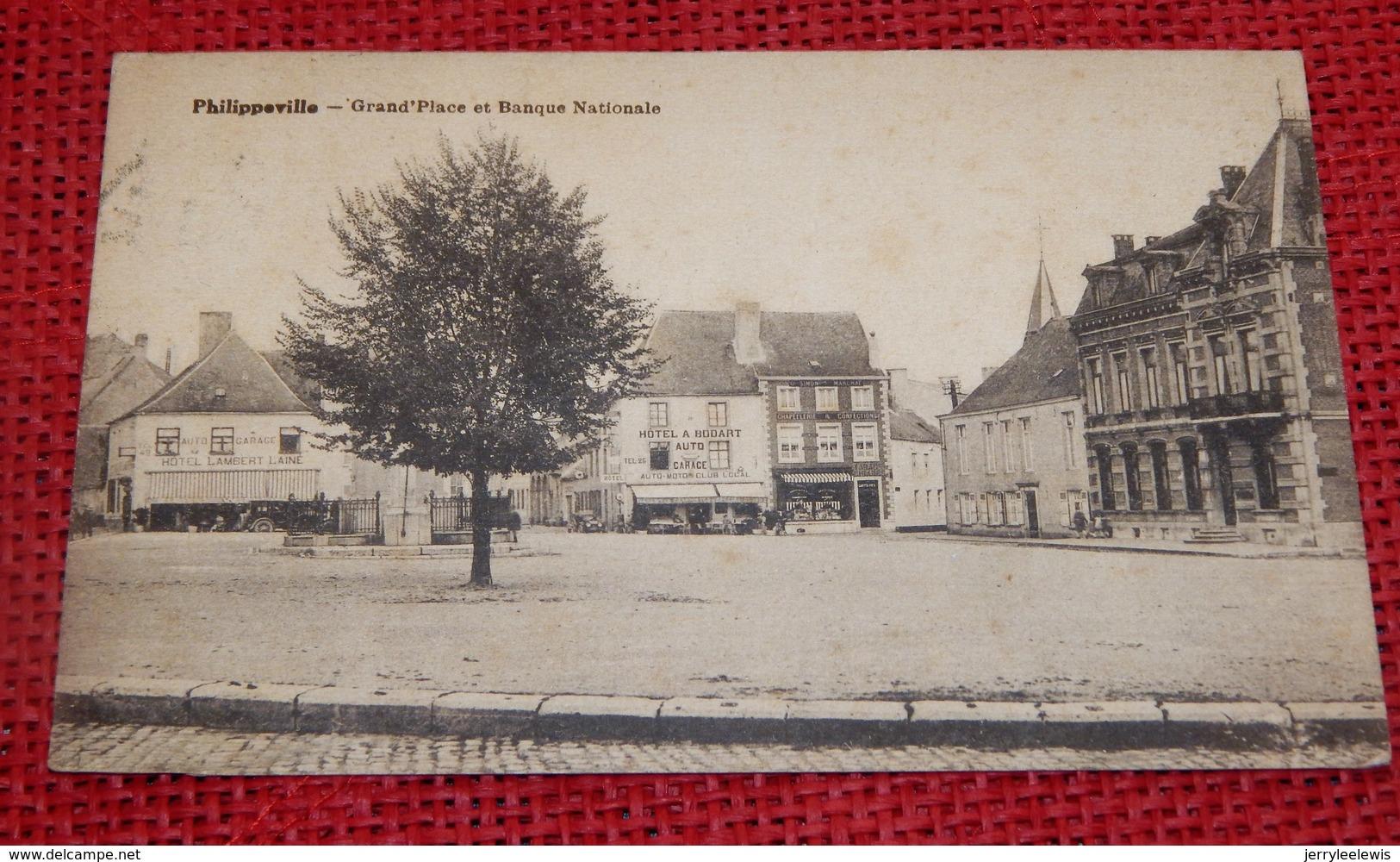PHILIPPEVILLE  -  Grand Place Et Banque Nationale - Philippeville