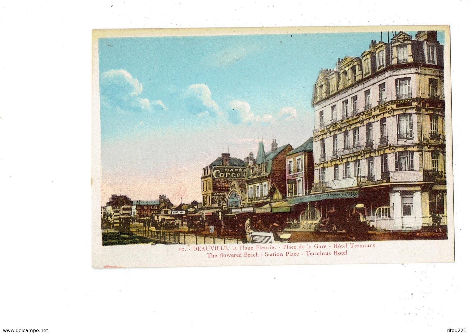 Cpa - 14 - DEAUVILLE - PLACE DE LA GARE - HOTEL TERMINUS Garage PEUGEOT - Publicité Café Corcellet - Deauville