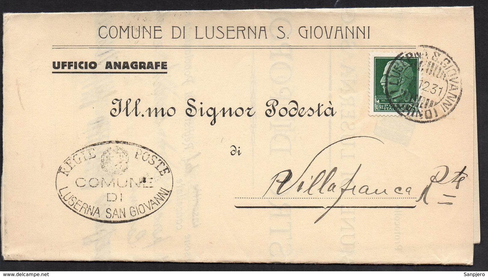 ITALY ITALIA ITALIEN 1931. Postal History Envelope Use By The Municipality LUSERNA S. GIOVANNI VILLAFRANCA - Vari