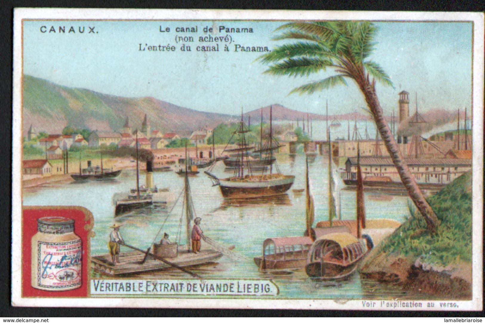 LIEBIG , S 722, LES CANAUX, 1ère SERIE, Le Canal De Panama ( Non Achevé), L'entrée Du Canal à Panama - Liebig