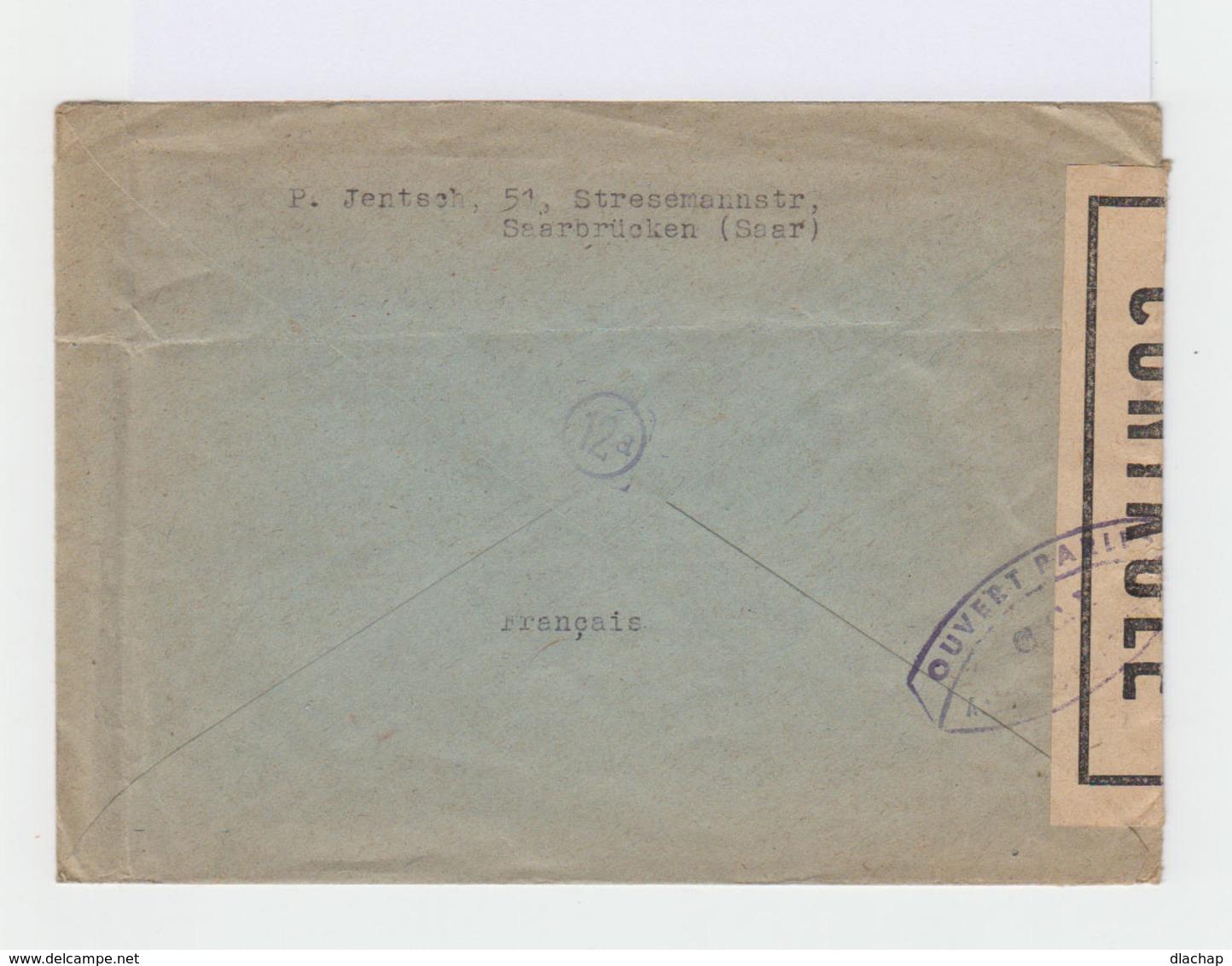 Sur Enveloppe De Saarz 4 Timbres Français Et Un Saar. CAD Saarbrücken 1947. Ouverte Contrôle Alliés. (810) - Zone Française