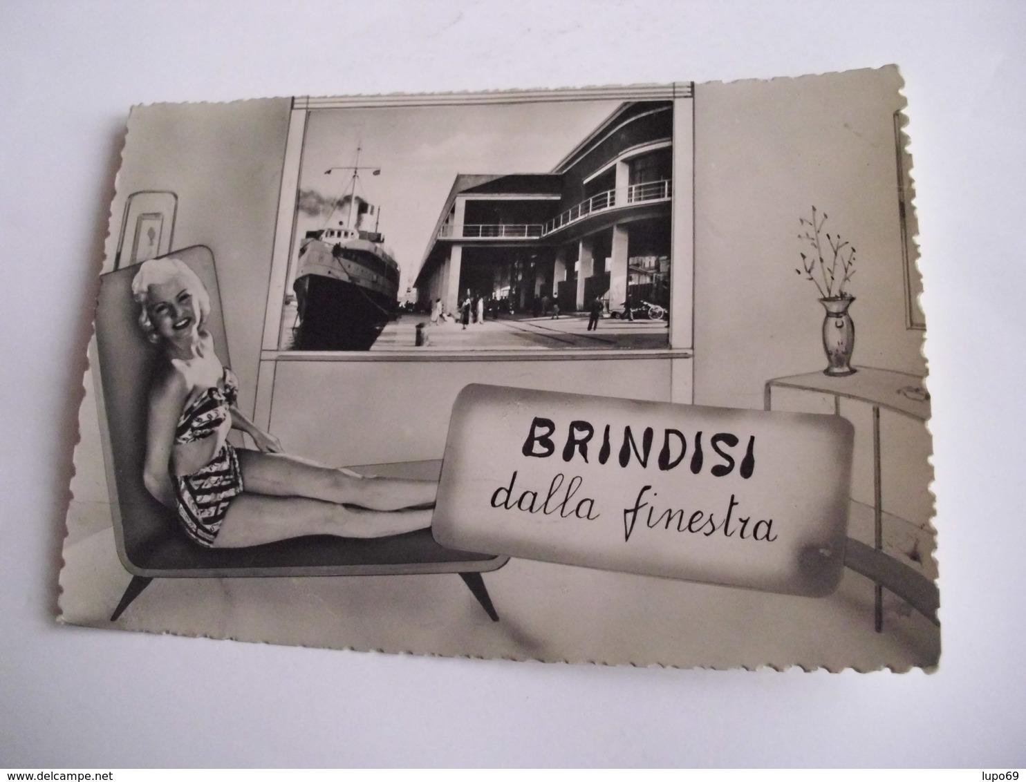 Brindisi - Dalla Finestra - Brindisi