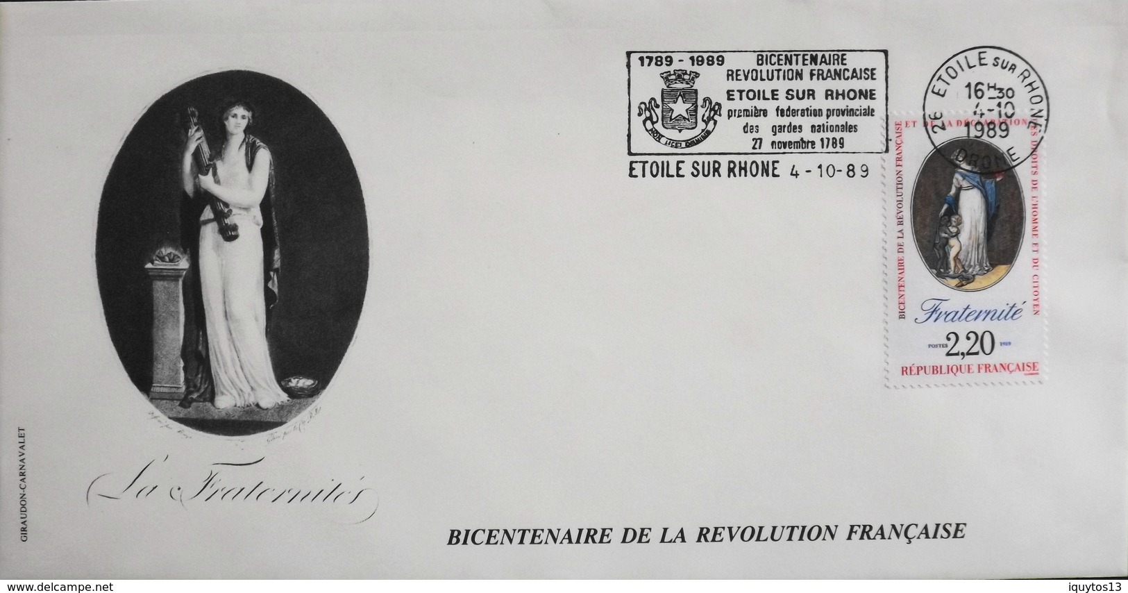 FR. 1989 - Bicentenaire De La Révolution Française - Etoile Sur Rhône Le 4.10.1989 - En TBE - Révolution Française