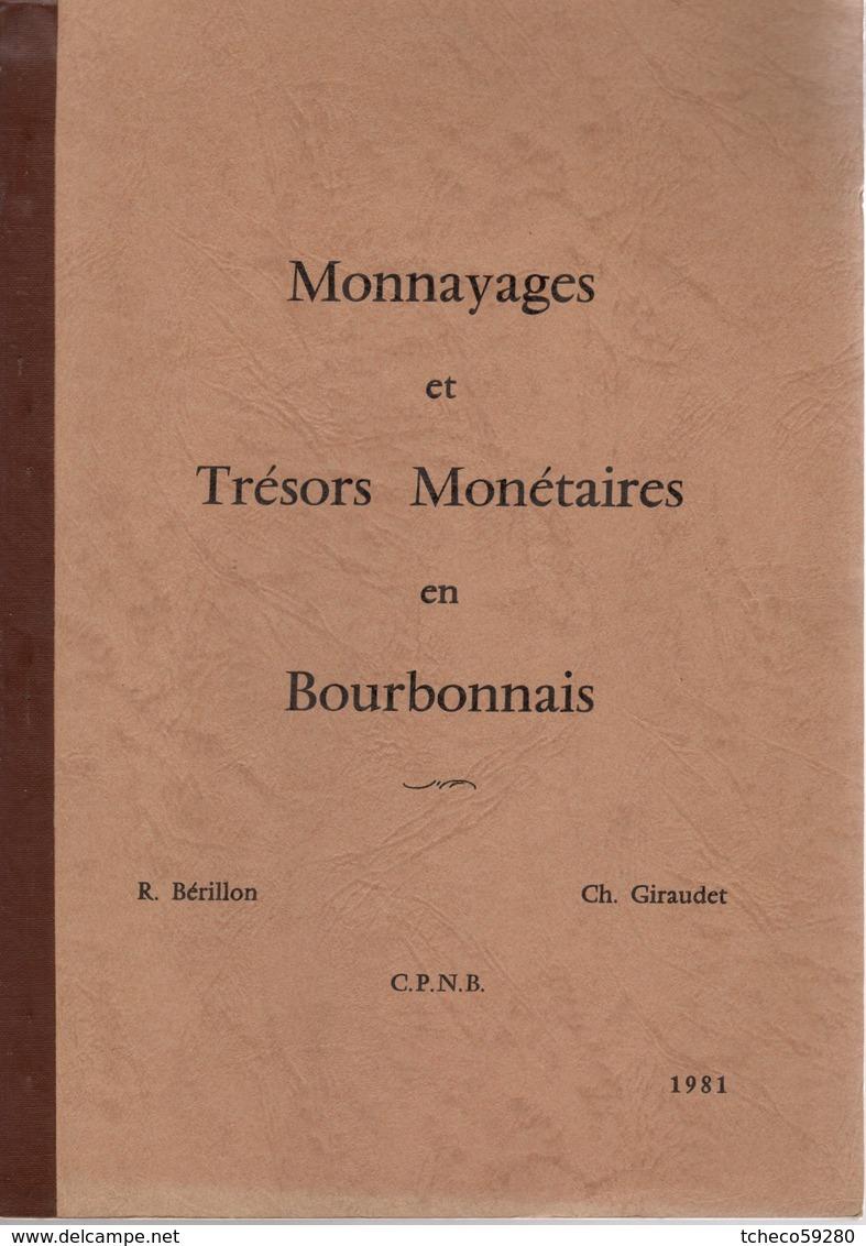 Monnayages Et Tresors Monétaires En Bourbonnais Ed 1981 - French