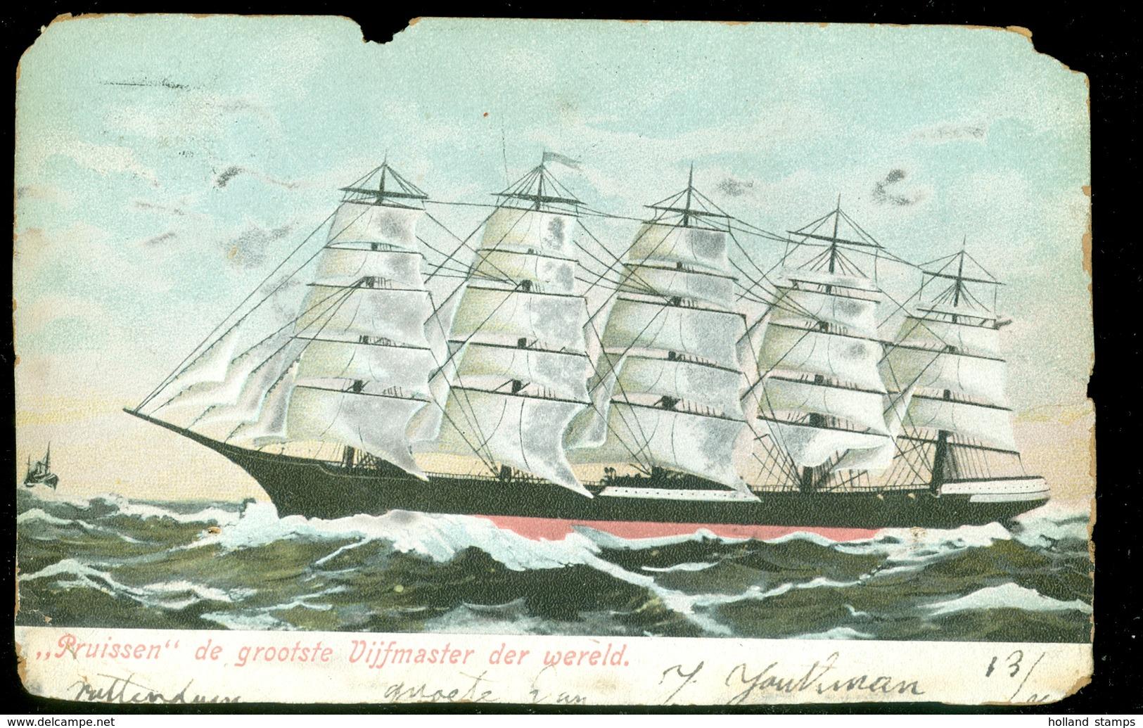 """Vijfmaster """" PRUISSEN """" Grootste Zeilschip Der Wereld Gelopen In 1906 * SCHEEPSSTEMPEL : ROTTERDAM (10.456n) - Periode 1891-1948 (Wilhelmina)"""