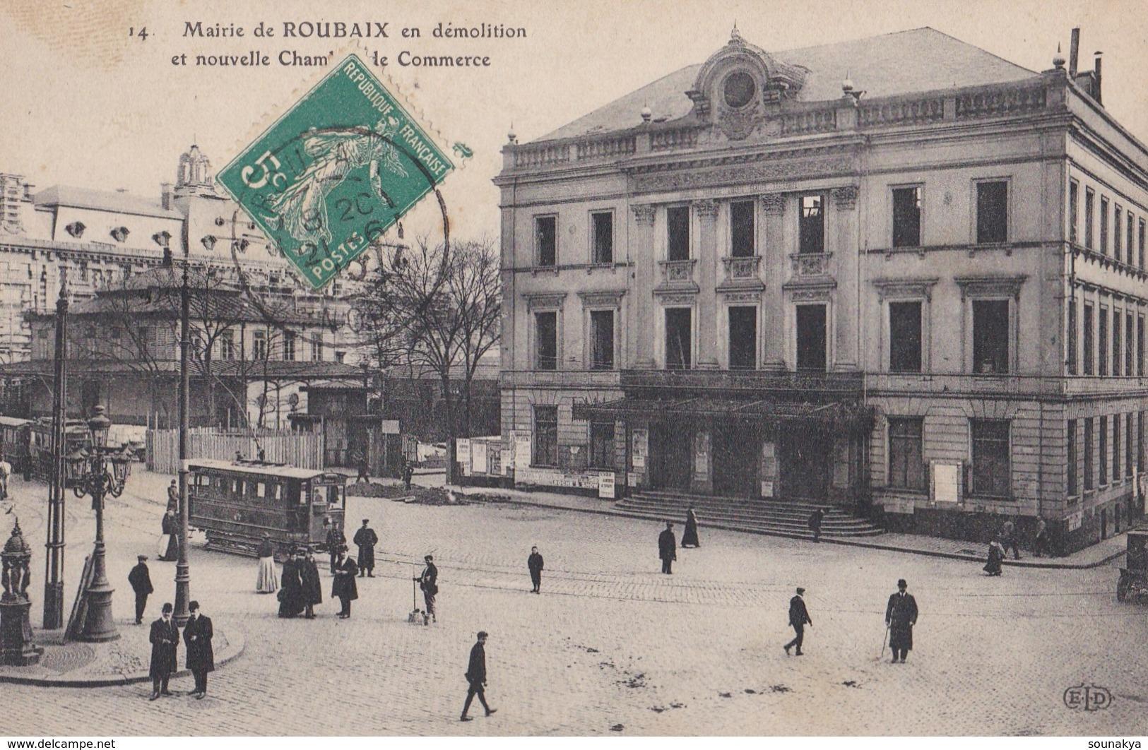 ROUBAIX /La Mairie En Démolition Et Nouvelle Chambre De Commerce - Roubaix
