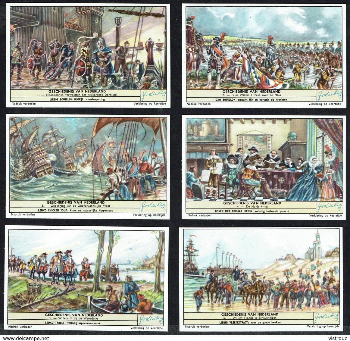 LIEBIG  - NL -  6 Chromos N° 1 à 6 -  Reeks/série S.1657 - GESCHIEDENIS VAN NEDERLAND - Histoire Des Pays-Bas. - Liebig
