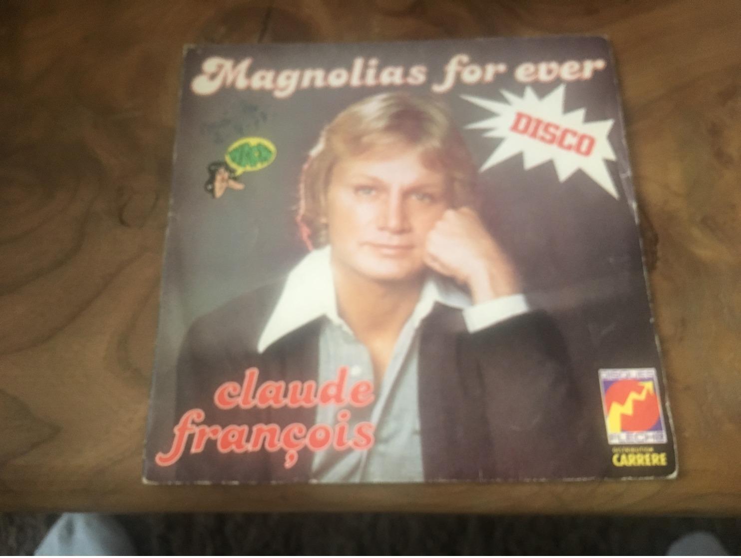 166/ CLAUDE FRANCOIS MAGNOLIAS FOR EVER - Reggae